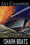 The Shark Boats