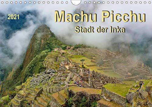 Machu Picchu - Stadt der Inka (Wandkalender 2021 DIN A4 quer)
