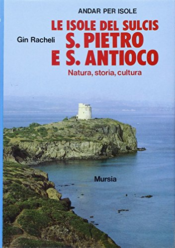 Preisvergleich Produktbild Le isole del Sulcis: S. Pietro e S. Antioco (Biblioteca del mare. Il Portolano)