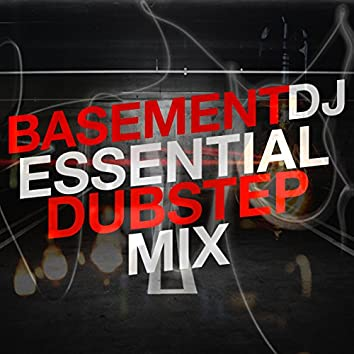 Basement Dj: Essential Dubstep Mix