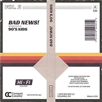 Bad News!