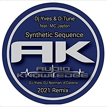 Synthetic Sequence (feat. D-Tune, DJ Norman & d'Carrera) (2021 remix)