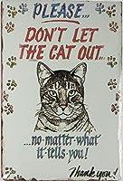 猫を出さないでください。インチティンサインヴィンテージアイアンペインティングメタルプレートノベルティデコレーションクラブカフェバー。