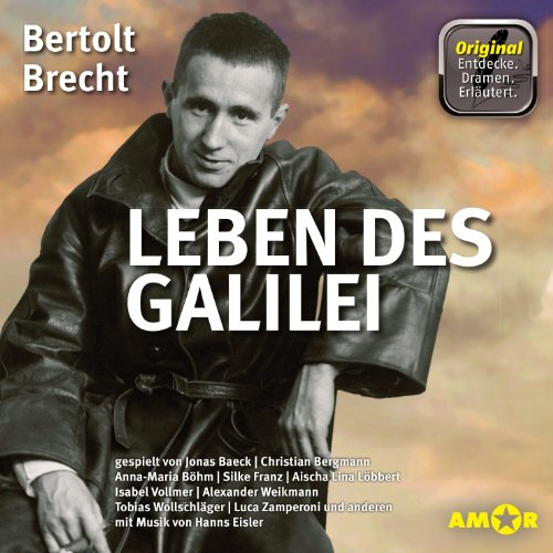 Leben des Galilei                   By:                                                                                                                                 Bertolt Brecht                               Narrated by:                                                                                                                                 Christian Bergmann,                                                                                        Luca Zamperoni,                                                                                        Silke Franz,                   and others                 Length: 3 hrs and 10 mins     2 ratings     Overall 4.5