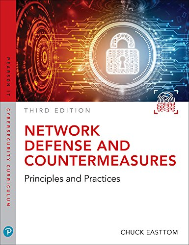 Network Defense and Countermeasures: Principles and Practices (Pearson IT Cybersecurity Curriculum (ITCC)) (English Edition)