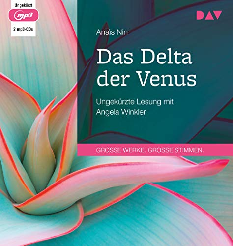 Das Delta der Venus: Ungekürzte Lesung mit Angela Winkler (2 mp3-CDs)