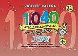 1040 preguntas cortas en «cuquifichas» LPAC: Ley 39/2015, de 1 de octubre, del Procedimiento Administrativo Común (Derecho - Práctica Jurídica)