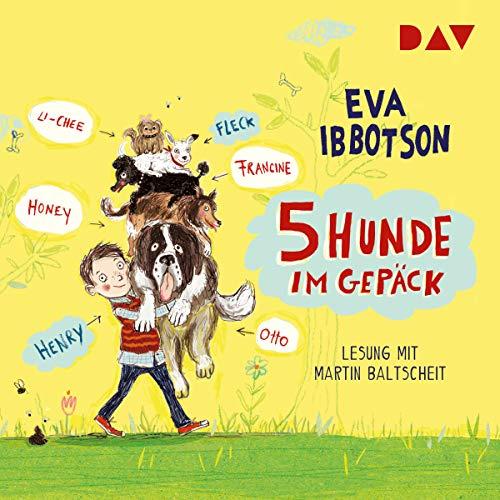 5 Hunde im Gepäck                   De :                                                                                                                                 Eva Ibbotson                               Lu par :                                                                                                                                 Martin Baltscheid                      Durée : 3 h et 45 min     Pas de notations     Global 0,0