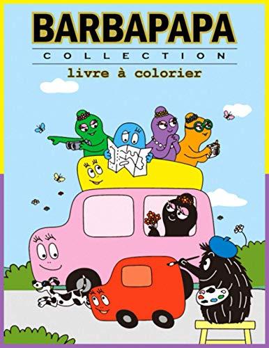 Barbapapa Collection Livre à Colorier: une aventure familiale