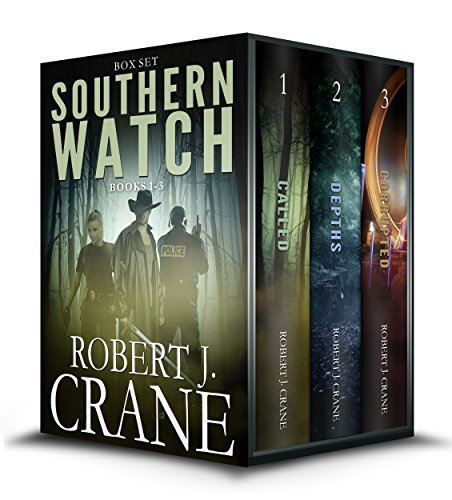 The Southern Watch Series, Books 1-3: Called, Depths and Corrupted by [Robert J. Crane]