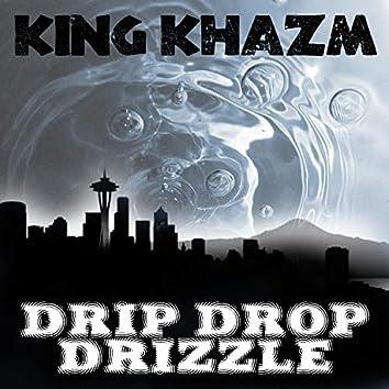 Drip Drop Drizzle