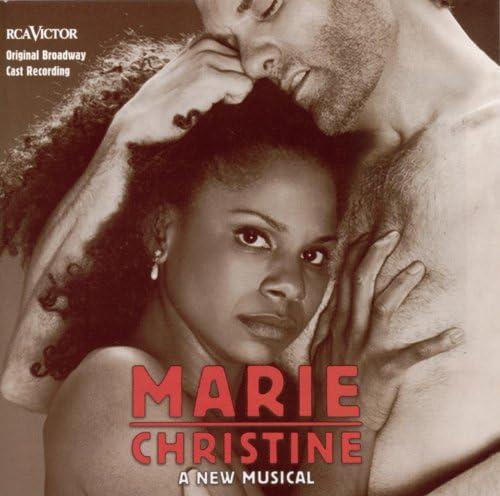 Original Broadway Cast of Marie Christine