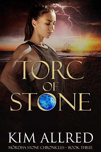 Torc of Stone: A Time Travel Romance (Mórdha Stone Chronicles Book 3)