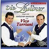Songtexte von Die Ladiner - Die Ladiner singen die grössten Erfolge von Vico Torriani