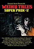 Fantastic Stories Presents the Weird Tales Super Pack #2 (Positronic Super Pack Series Book 22) (English Edition)