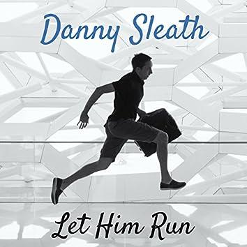 Let Him Run