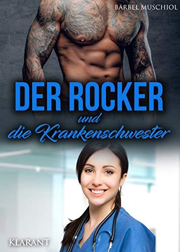 Der Rocker und die Krankenschwester: Rockerroman (Hell Bones Motorcycle Club 1)