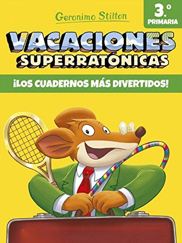 Vacaciones Superratónicas 3 (Vacaciones Stilton)