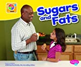 Sugars and Fats (What's on MyPlate?) by Mari Schuh (2012-08-01) - Mari Schuh