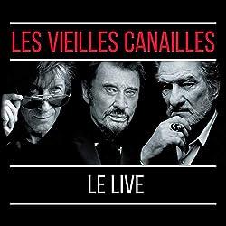 Les Vieilles Canailles: L'Album Live