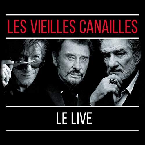 Les Vieilles Canailles : l\'Album Live
