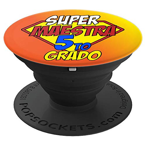 Super Maestra 5 Quinto Grado 5th Grade Spanish Teacher Gifts PopSockets Grip and Stand for Phones and Tablets