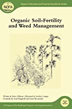 Organic Soil-Fertility and Weed Management (Organic Principles and Practices Handbook Series)