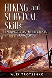 Hiking and Survival Skills: Learning to Use Multipurpose Paracord