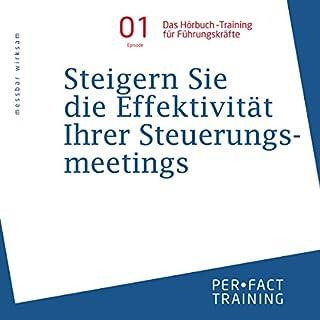 Steigern Sie die Effizienz Ihrer Steuerungsmeetings (Hörbuch-Training für Führungskräfte 1) Titelbild