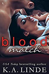 Blood Match (Blood Type: Book 2) by K.A. Linde