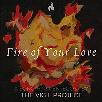 Fire of Your Love