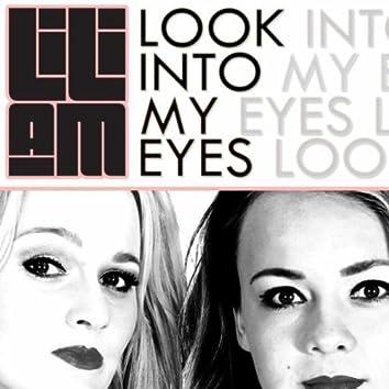 Look Into My Eyes (Pop Edit)