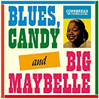 Blues Candy, & Big Maybelle [12 inch Analog]