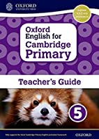 Oxford English for Cambridge Primary Teacher Book (Op Primary Supplementary Courses)