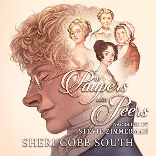 Of Paupers and Peers Audiobook By Sheri Cobb South cover art