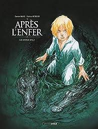 Après l'enfer, tome 2 : Le bayou d'Oz par Damien Marie
