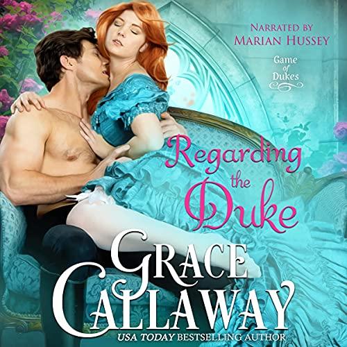 Regarding the Duke Audiobook By Grace Callaway cover art