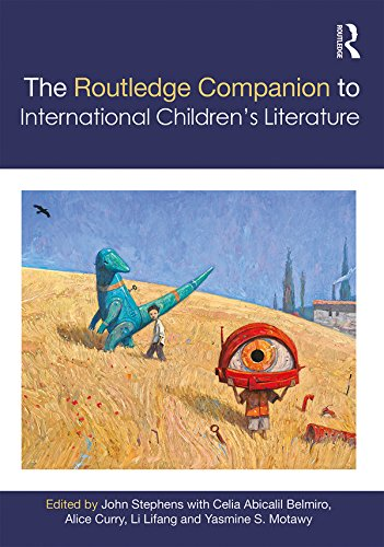 The Routledge Companion to International Children's Literature (Routledge Literature Companions) (English Edition)