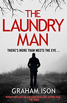 The Laundry Man (A Tommy Fox Thriller Book 2) by [Graham Ison]