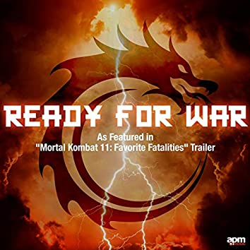 "Ready for War (As Featured in ""Mortal Kombat 11: Favorite Fatalities"" Trailer)"