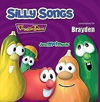 Silly Songs with VeggieTales: Brayden by VeggieTales