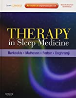 Therapy in Sleep Medicine: Expert Consult - Online and Print, 1e