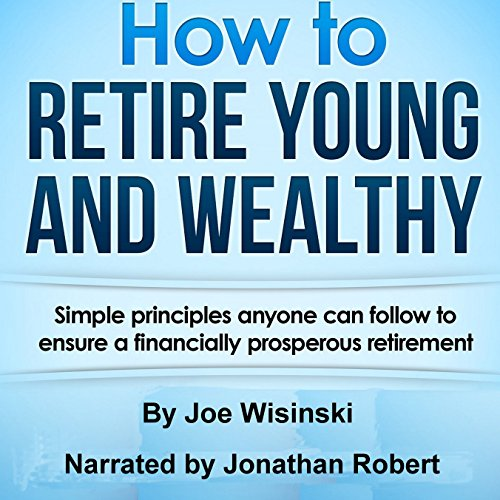 How to Retire Young and Wealthy audiobook cover art