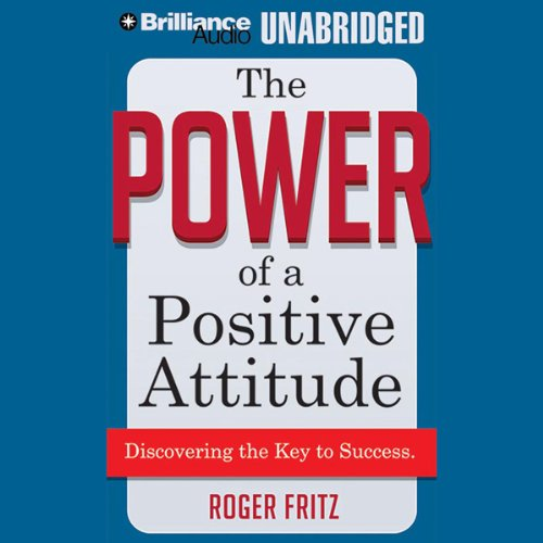 The Power of a Positive Attitude audiobook cover art