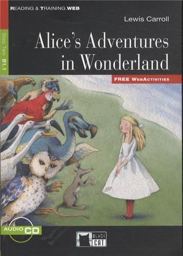 ALICE'S ADVENTURES IN WONDERLAND + audio + eBook: Alice's Adventures in Wonderland + audio CD