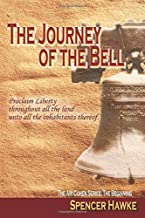 The Journey of the Bell: Ari Cohen Series: The Beginning