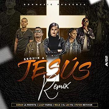 Seguir a Jesus - Remix