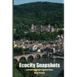 Ecocity Snapshots: Learning from Europe's Greenest Places