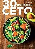 30 assiettes céto - Format Kindle - 4,49 €