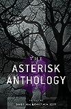 The Asterisk Anthology: Volume 1